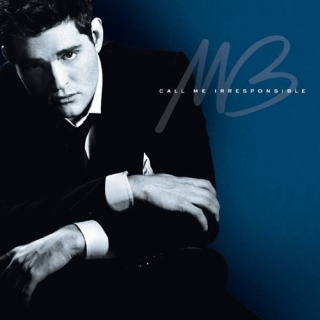 Call Me Irresponsible (Special Edition) - Michael Buble