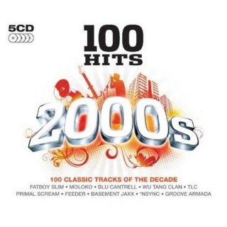 100 Hits 2000s (CD2) - Various Artists