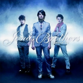 Burnin' Up (Single) - Jonas Brothers