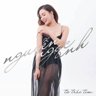 Từ Trái Tim - Nguyễn Ngọc Anh