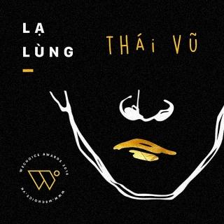 Lạ Lùng (Single) - Thái Vũ