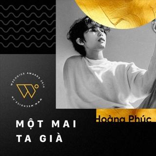 Một Mai Ta Già (Single) - Nguyễn Lâm Hoàng Phúc