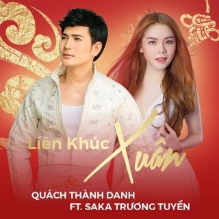 Liên Khúc Xuân 2017 (Single) - Saka Trương Tuyền, Quách Thành Danh