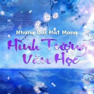 Những Bài Hát Mang Hình Tượng Văn Học - Various Artists
