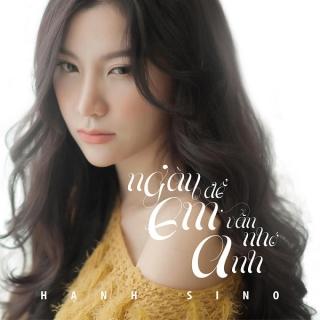 Ngày Để Em Vẫn Nhớ Anh (Single) - Hạnh Sino
