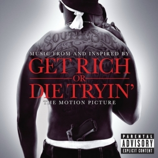 Get Rich or Die Tryin Soundtrack - 50 Cent
