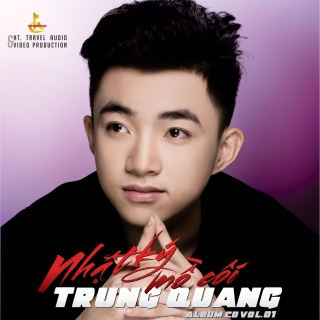 Nhật Ký Mồ Côi - Trung Quang
