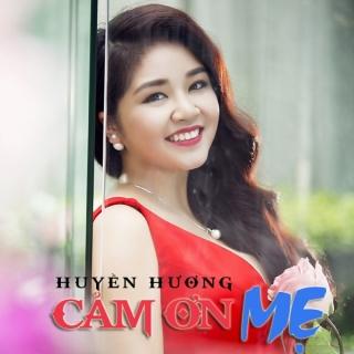 Cám Ơn Mẹ - Huyền Hương