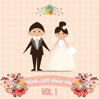 Những Bài Hát Hay Nhất Cho Ngày Cưới (Vol.1) - Various Artists