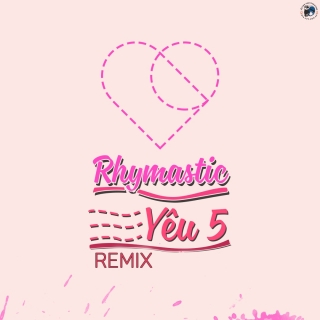 Yêu 5 (Remix) - Various Artists
