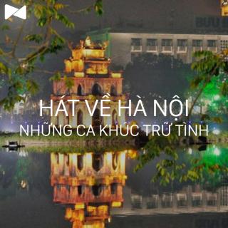 Những Bài Hát Hay Nhất Về Hà Nội (Vol.2) - Various Artists