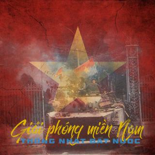 Những Bài Hát Cho Ngày Giái Phóng Miền Nam 30 tháng 4 - Various Artists