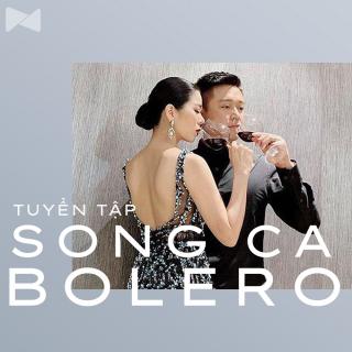Những Bài Hát Song Ca Bolero Hay Nhất (Vol.1) -
