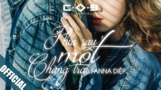 Phía Sau Một Chàng Trai (Phía Sau Một Cô Gái Cover) - Anna Diệp