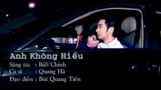 Anh Không Hiểu - Quang Hà