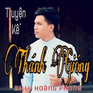 Truyện Kể Thánh Gióng (Single) - Billy Hoàng Phong