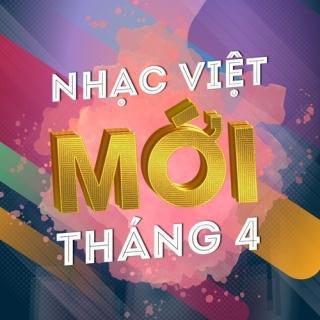 Nhạc Việt Mới Tháng 04/2017 - Various Artists