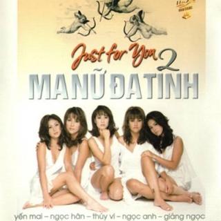 Ma Nữ Đa Tình - Just For You 2 - Various Artists 1