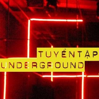 Tuyển Tập Underground Việt Nam - Various Artist