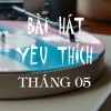 Những Bài Hát Được Yêu Thích Nhất Tháng 05/2017 - Various Artists