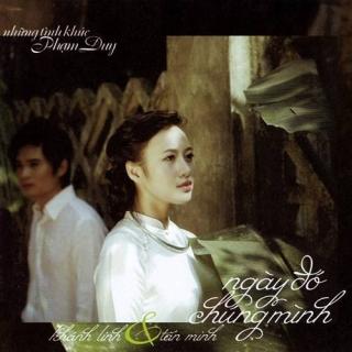 Ngày Đó Chúng Mình - Khánh Linh, Tấn Minh