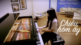 Chiều Hôm Ấy (Piano Cover) - An Coong