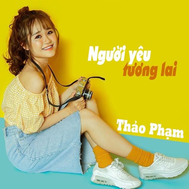 Lai Lai Remix Mp3: Người Yêu Tương Lai (Single) - Thảo Phạm