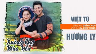 Xuống Chợ Mùa Yêu - Hương Ly, Việt Tú