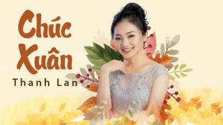 Chúc Xuân - Thanh Lan (Trẻ)