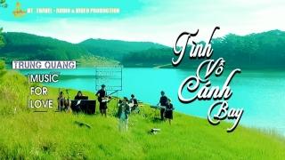 Tình Vỗ Cánh Bay - Trung Quang