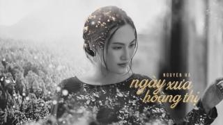 Ngày Xưa Hoàng Thị (Lyric) - Nguyên Hà