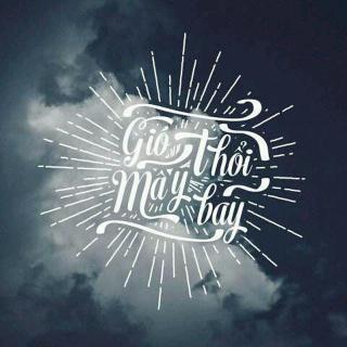 Gió Thổi Mây Bay - Various Artists