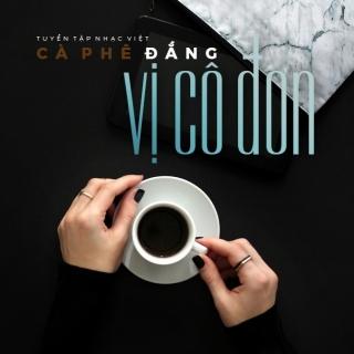 Cà Phê Đắng Vị Cô Đơn - Various Artists