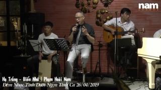 Hợp Khúc Hạ Trắng, Biển Nhớ (Live) - Phạm Hoài Nam