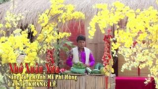 Nhớ Xuân Xưa (Cha Cha Cha) - Khang Lê