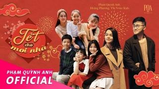 Tết Cho Mọi Nhà - Phạm Quỳnh Anh, Various Artists