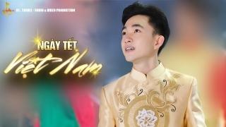 Ngày Tết Việt Nam - Trung Quang