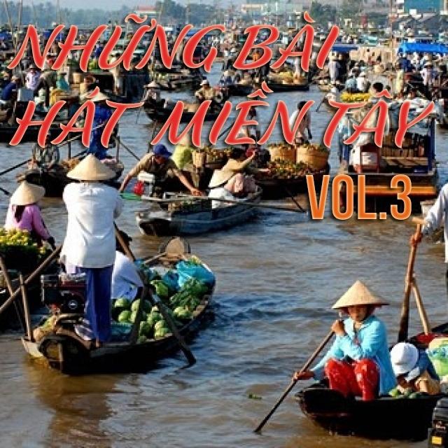 Những Bai Hat Hay Nhất Về Que Hương Miền Tay Vol 3 Various Artists Nhac Vn