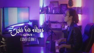 Vờ Như (Cover) - Lữ Bình