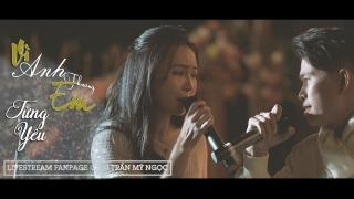 Liên Khúc Vô Cùng, Từng Yêu (Live) - Trần Mỹ Ngọc, Y Nguyên