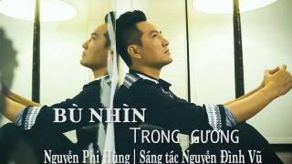 Bù Nhìn Trong Gương - Nguyễn Phi Hùng