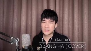 Tàn Tro (Cover) - Quang Hà