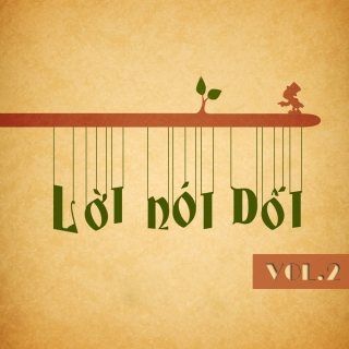Lời Nói Dối (Vol.2) - Various Artists