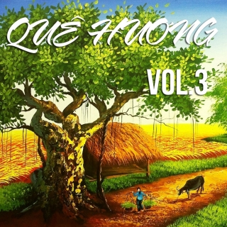 Những Bài Hát Về Quê Hương Việt Nam (Vol.3) - Various Artists