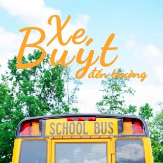 Xe Buýt Đến Trường - Various Artists