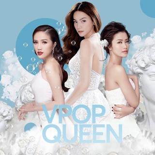 VPop Queen - Hồ Ngọc Hà, Đông Nhi, Bảo Thy