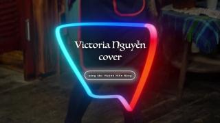 Bao GIờ Lấy Chồng (Cover) - Victoria Nguyễn