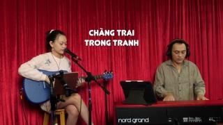 Chàng Trai Trong Tranh (Live) - Bé Bào Ngư