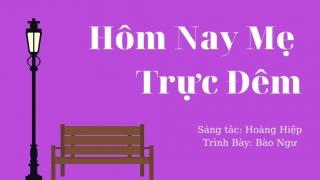 Hôm Nay Mẹ Trực Đêm (Lyric) - Bé Bào Ngư