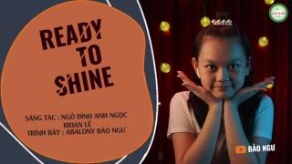 Ready To Shine (Lyric) - Bé Bào Ngư